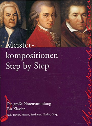 9783897317567: Meisterkompositionen Step by Step, 3 Bde.