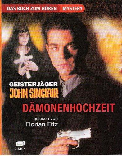 9783897318434: Geisterjäger - John Sinclair - Dämonenhochzeit [Musikkassette]