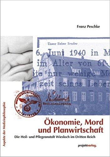 9783897332591: �konomie, Mord und Planwirtschaft: Die Heil- und Pflegeanstalt Wiesloch im Dritten Reich