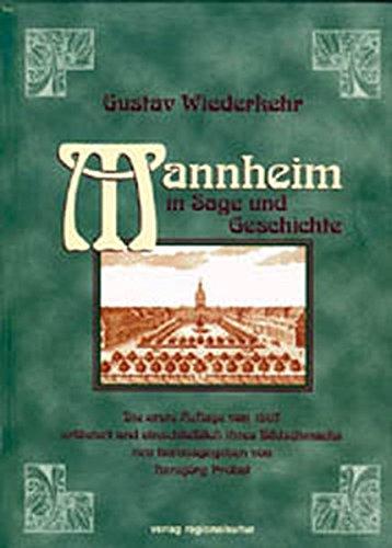 9783897351202: Mannheim in Sage und Geschichte