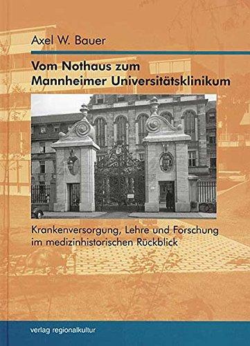 9783897351967: Vom Nothaus zum Mannheimer Universitätsklinikum