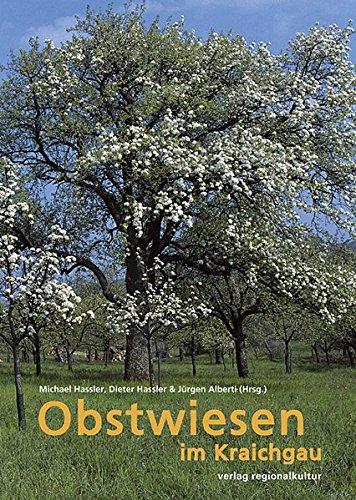 9783897352131: Obstwiesen im Kraichgau: Eine kleine - und Kulurgeschichte der Obstwiesen