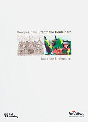 9783897352520: Kongresshaus Stadthalle Heidelberg: Das erste Jahrhundert