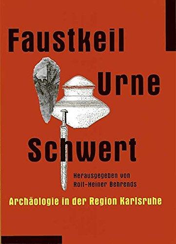 9783897353053: Faustkeil, Urne, Schwert