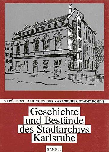 9783897353381: Geschichte und Bestände des Stadtarchivs Karlsruhe