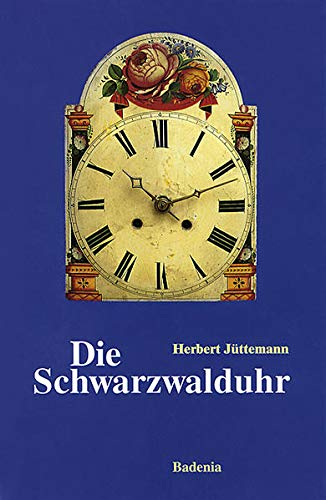 9783897353602: Jüttemann, H: Schwarzwalduhr