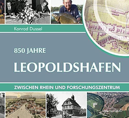 9783897356214: 850 Jahre Leopoldshafen