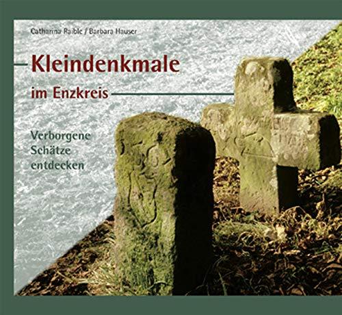 9783897357327: Kleindenkmale im Enzkreis