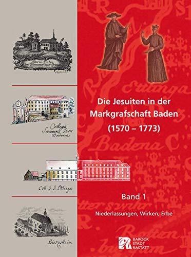 9783897358430: Die Jesuiten in der Markgrafschaft Baden (1570-1773)