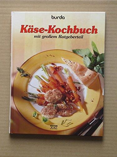 9783897360082: Käse-Kochbuch mit großem Ratgeberteil