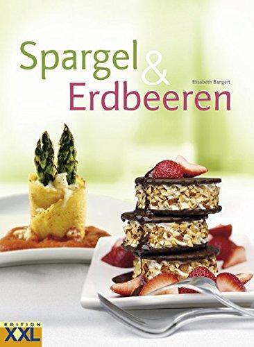 9783897360747: Spargel & Erdbeeren