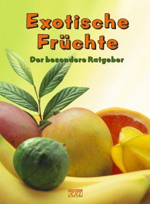 9783897361102: Exotische Früchte