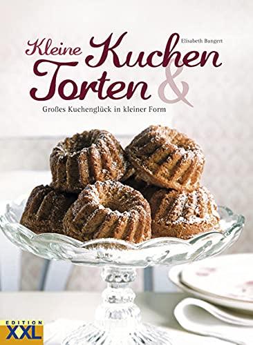 9783897361881: Kleine Kuchen: Großes Kuchenglück in kleiner Form ...