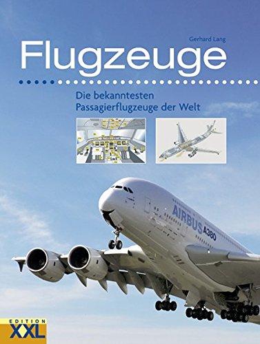 9783897363472: Flugzeuge: Die bekanntesten Passagierflugzeuge der Welt