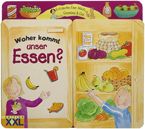 Woher kommt unser Essen?: Entdecke Eier, Milch, Gemüse & Co