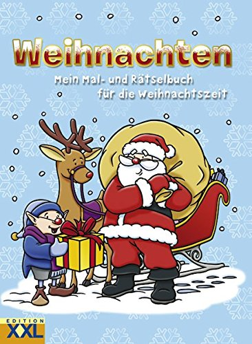 9783897365247: Weihnachten: Mein Mal- und Beschäftigungsbuch für die Weihnachtszeit