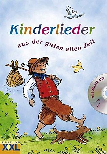9783897365742: Kinderlieder aus der guten alten Zeit