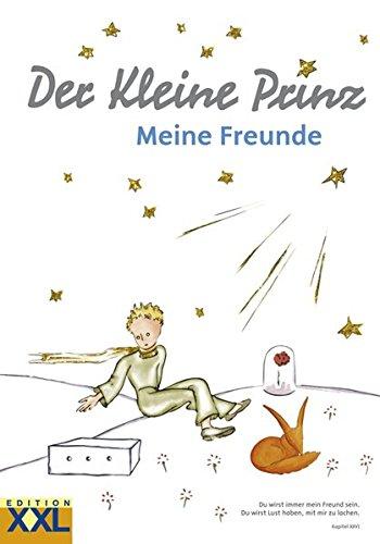 9783897366183: Der Kleine Prinz. Meine Freunde