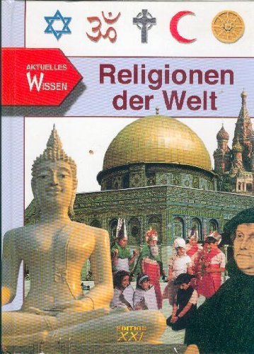 Religionen der Welt. Aktuelles Wissen: Zentner, Christian (Herausgeber):