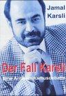 Der Fall Karsli. Eine Antisemitismusdebatte (Entwertungsstrich auf unterem Schnitt): Karsli, Jamal