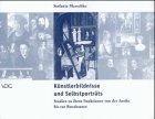9783897390188: Künstlerbildnisse und Selbstporträts: Studien zu ihren Funktionen von der Antike bis zur Renaissance (German Edition)