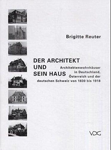 Der Architekt und sein Haus: Brigitte Reuter