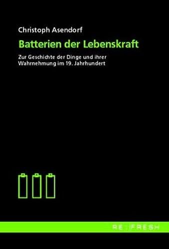 9783897392908: Batterien der Lebenskraft.