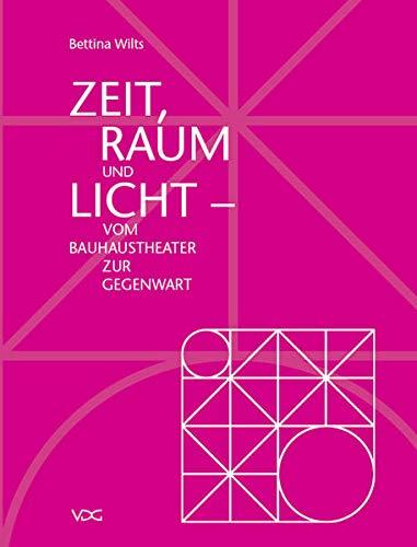 Zeit, Raum und Licht: Bettina Wilts
