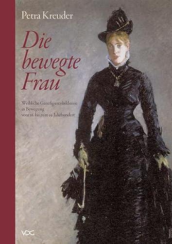 Die bewegte Frau: Petra Kreuder