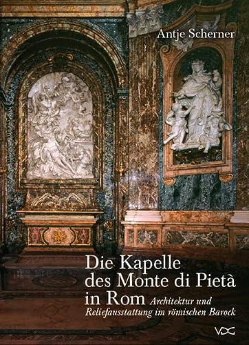 Die Kapelle des Monte di Pietà in Rom: Antje Scherner