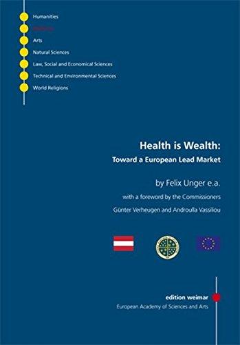 9783897396197: Health is Wealth:: Toward a European Lead Market