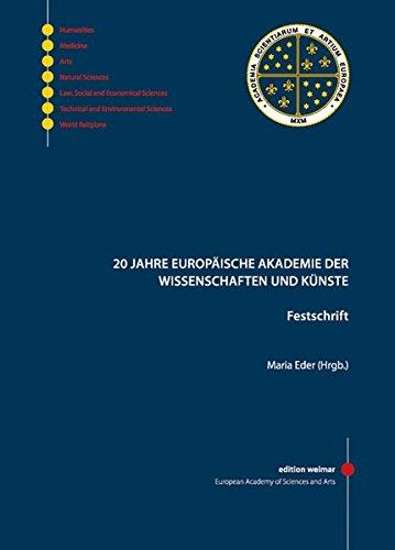 20 Jahre Europäische Akademie der Wissenschaft und Künste: Maria Eder