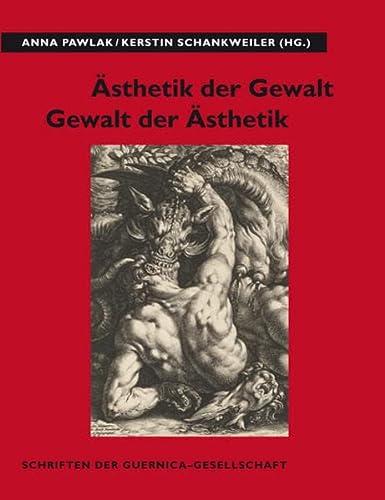 Ästhetik der Gewalt - Gewalt der Ästhetik: Anna Pawlak