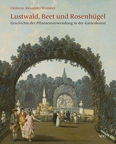 9783897397491: Lustwald, Beet und Rosenhügel