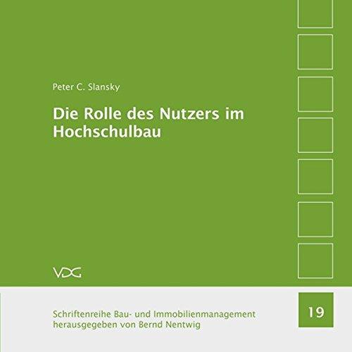 9783897397682: Die Rolle des Nutzers im Hochschulbau: Nutzervertretung und Nutzerkoordination am Beispiel von Filmhochschulen