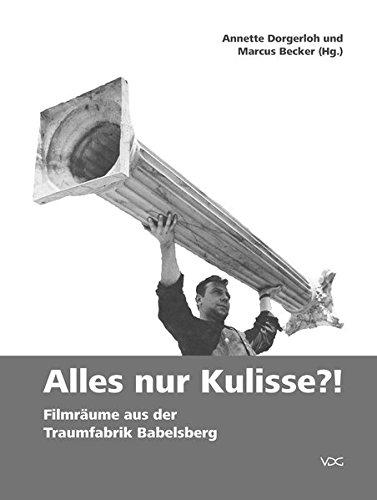 9783897398450: Alles nur Kulisse?! Filmräume aus der Traumfabrik Babelsberg