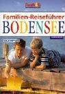 9783897402768: Familien-Reiseführer Bodensee.