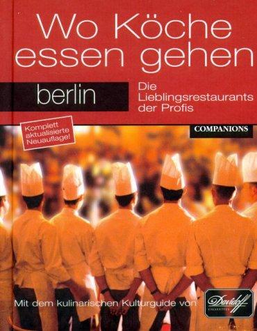 9783897402898: Wo Köche essen gehen, Berlin