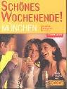 9783897403925: Sch�nes Wochenende! M�nchen.