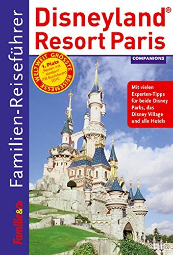 9783897406049: Familien-Reiseführer Disneyland Resort Paris