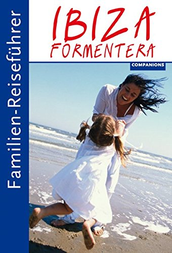 9783897406698: Familien-Reiseführer Ibiza/Formentera