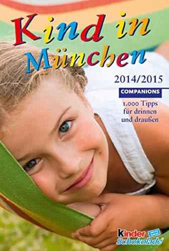 9783897407145: Kind in M�nchen 2014/2015