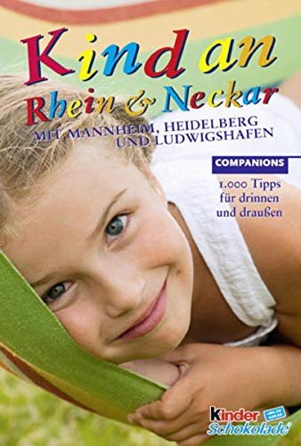 9783897407213: Kind an Rhein & Neckar