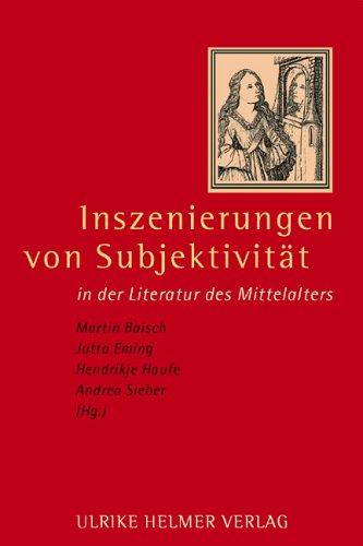 9783897411715: Inszenierungen von Subjektivität in der Literatur des Mittelalters