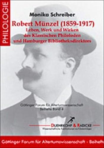 Robert Münzel (1858-1917): Monika Schreiber