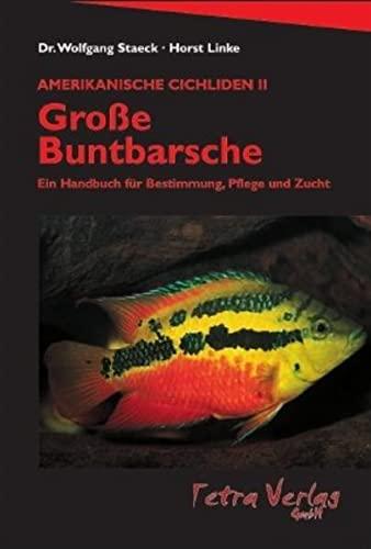 Große Buntbarsche Amerikanische Cichliden Ii *neu* Tetra Verlag
