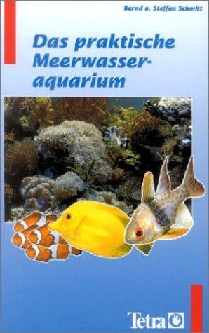 9783897451292: Das praktische Meerwasseraquarium
