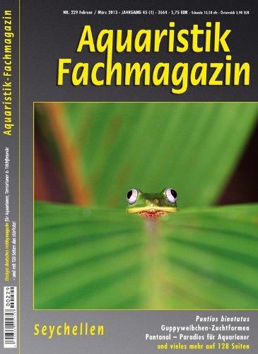 9783897452091: Aquaristik-Fachmagazin, Ausgabe Nr. 229 (Februar/März 2013)