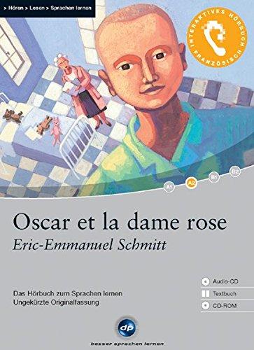 9783897473430: Oscar et la dame Rose: Das Hörbuch zum Sprachen lernen mit ausgewählten Kurzgeschichten. Niveau: A2 fortgeschrittene Anfänger 1.200 Wörter