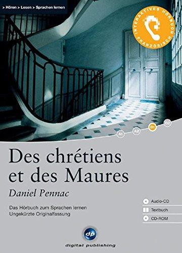 9783897474673: Des chrétiens et des Maures: Das Hörbuch zum Sprachen lernen. Niveau B1